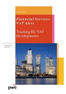 Financial Services VAT Alert Tracking EU VAT Developments