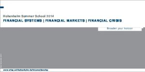 Financial Systems Financial Markets Financial Crisis