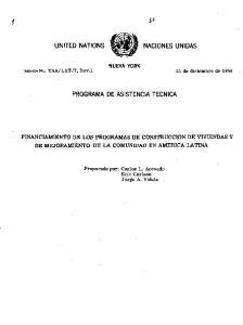 FINANCIAMIENTO DE LOS PROGRAMAS DE CONSTRUCCION DE VIVIENDAS Y DE MEJORAMIENTO DE LA COMUNIDAD EN AMERICA LATINA
