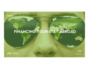FINANCING YOUR STAY ABROAD