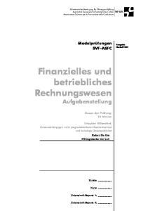 Finanzielles und betriebliches Rechnungswesen Aufgabenstellung