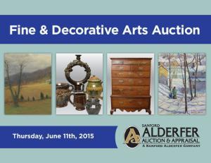 Fine & Decorative Arts Auction. Thursday, June 11th, 2015