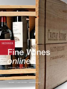 Fine Wines online. including Fine Ales & Spirits with Lower Falls Wine Company. Sale 2825T June 17 24, 2015
