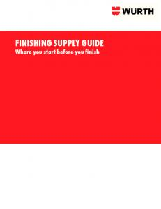 FINISHING SUPPLY GUIDE Where you start before you finish