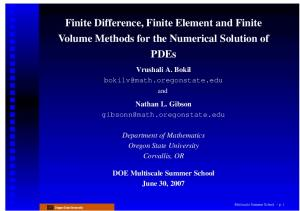 Finite Difference, Finite Element and Finite Volume Methods for the Numerical Solution of PDEs