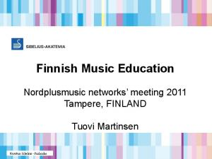 Finnish Music Education