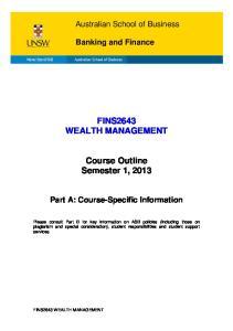 FINS2643 WEALTH MANAGEMENT. Course Outline Semester 1, 2013