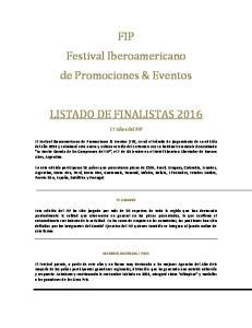 FIP Festival Iberoamericano de Promociones & Eventos LISTADO DE FINALISTAS 2016