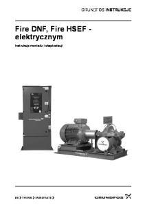 Fire DNF, Fire HSEF - elektrycznym