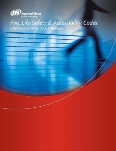 Fire, Life Safety & Accessibility Codes. A Reference Guide for Doors & Hardware