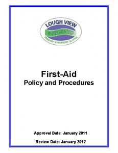 First-Aid. Policy and Procedures. Approval Date: January 2011