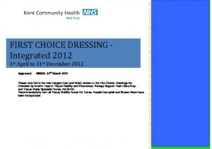 FIRST CHOICE DRESSING Integrated st April to 31 st December 2012