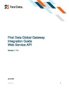 First Data Global Gateway Integration Guide Web Service API