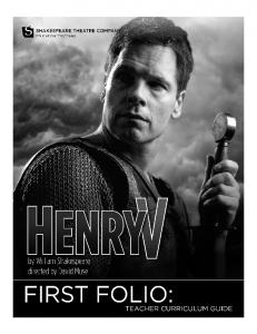 FIRST FOLIO. Teacher Curriculum Guide. Enjoy the show!