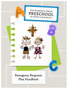 FIRST PRESBYTERIAN CHURCH PRESCHOOL IN NORTH PALM BEACH EMERGENCY RESPONSE PLAN HANDBOOK