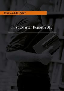 First Quarter Report 2013