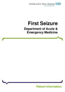 First Seizure. Department of Acute & Emergency Medicine. Patient Information