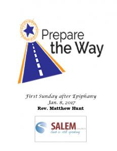 First Sunday after Epiphany Jan. 8, 2017 Rev. Matthew Hunt