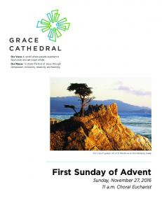 First Sunday of Advent. Sunday, November 27, a.m. Choral Eucharist