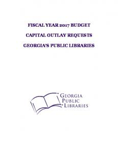 FISCAL YEAR 2017 BUDGET CAPITAL OUTLAY REQUESTS GEORGIA S PUBLIC LIBRARIES