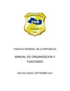 FISCALIA GENERAL DE LA REPUBLICA MANUAL DE ORGANIZACION Y FUNCIONES
