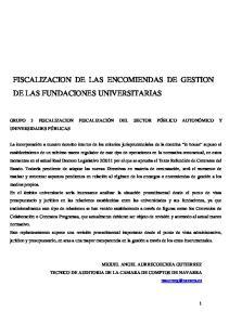 FISCALIZACION DE LAS ENCOMIENDAS DE GESTION DE LAS FUNDACIONES UNIVERSITARIAS
