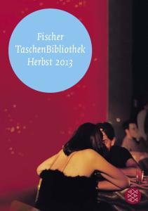 Fischer TaschenBibliothek Herbst 2013