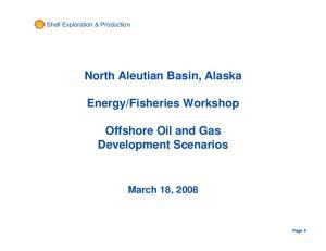 Fisheries Workshop. Offshore Oil and Gas Development Scenarios