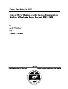 Fishery Data Series No Copper River Hydroacoustic Salmon Enumeration Studies, Miles Lake Sonar Project,