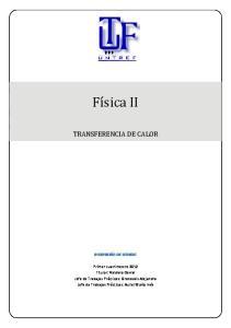 Física II TRANSFERENCIA DE CALOR INGENIERÍA DE SONIDO