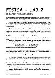 FÍSICA - LAB. 2. x = x ( t ) v = v ( t ) a = a ( t )