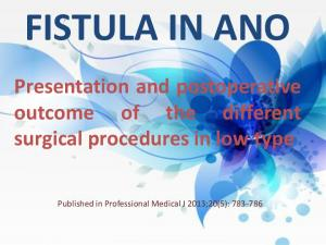FISTULA IN ANO Presentation and postoperative outcome of the different surgical procedures in low type