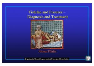 Fistulae and Fissures Diagnosis and Treatment