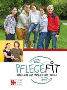 FIT. Betreuung und Pflege in der Familie