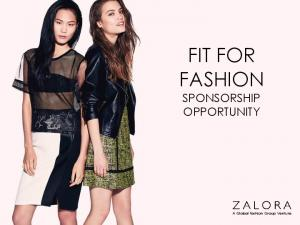 FIT FOR FASHION SPONSORSHIP OPPORTUNITY. A Global Fashion Group Venture