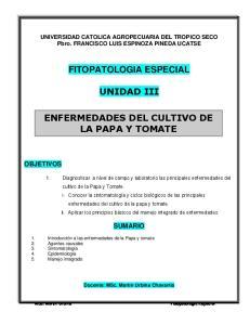 FITOPATOLOGIA ESPECIAL UNIDAD III ENFERMEDADES DEL CULTIVO DE LA PAPA Y TOMATE