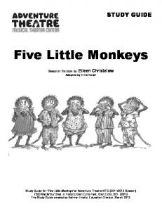 Five Little Monkeys. Based on the book by Eileen Christelow Adapted by Ernie Nolan
