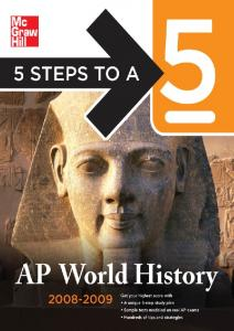 FIVE STEPS TO A. AP World History
