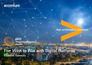 Five Ways to Win with Digital Platforms. Executive Summary