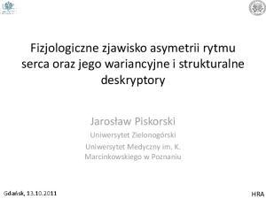 Fizjologiczne zjawisko asymetrii rytmu serca oraz jego wariancyjne i strukturalne deskryptory