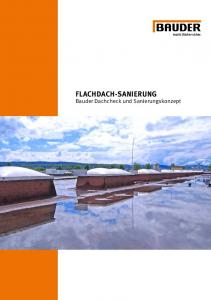 FLACHDACH-SANIERUNG Bauder Dachcheck und Sanierungskonzept