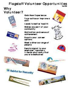Flagstaff Volunteer Opportunities May 2009 Why Volunteer?
