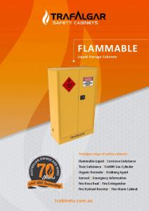 FLAMMABLE. tcabinets.com.au. Liquid Storage Cabinets. Trafalgar range of safety cabinets: