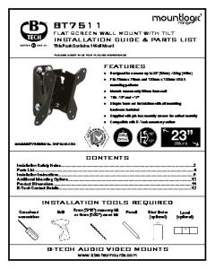 FLAT SCREEN WALL MOUNT WITH TILT. INSTALLATION GUIDE & PARTS LIST This Pack Contains 1 Wall Mount FEATURES CONTENTS