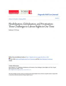 Flexibilization, Globalization, and Privatization: Three Challenges to Labour Rights in Our Time