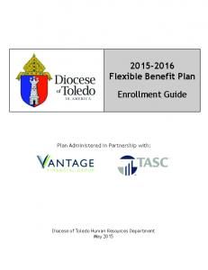 Flexible Benefit Plan. Enrollment Guide. Plan Administered in Partnership with: