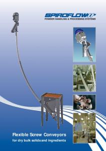 Flexible Screw Conveyors. for dry bulk solids and ingredients