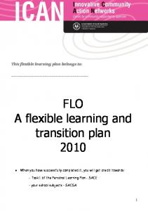 FLO A flexible learning and transition plan 2010
