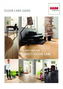 FLOOR CARE GUIDE THE BEST TIPS FOR PERFECT FLOOR CARE