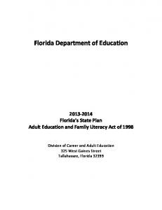 Florida Department of Education Florida s State Plan Adult Education and Family Literacy Act of 1998